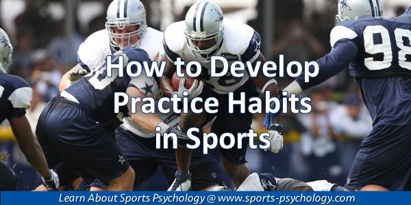 Practice Habits in Sports